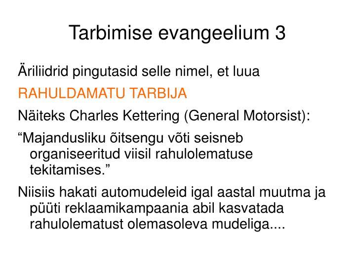 Tarbimise evangeelium 3