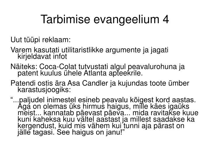 Tarbimise evangeelium 4