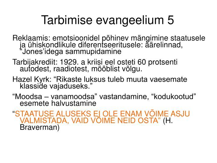Tarbimise evangeelium 5