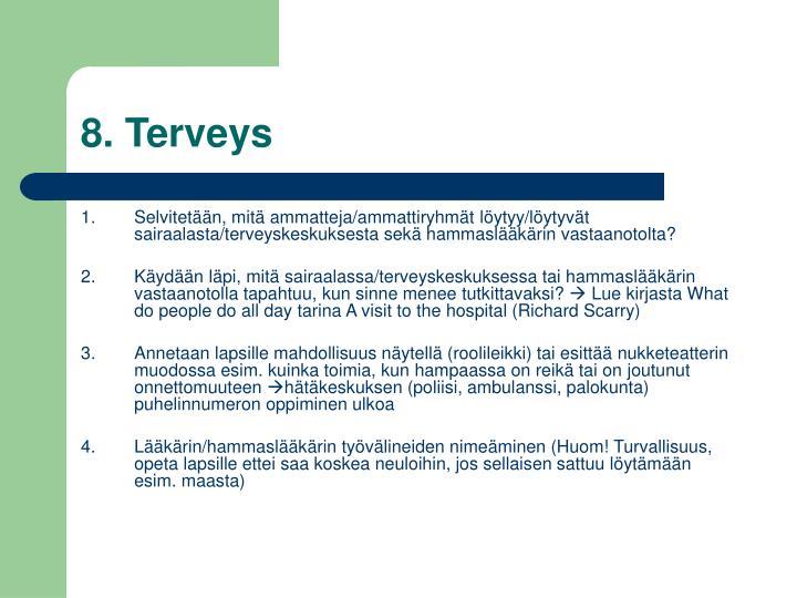 8. Terveys