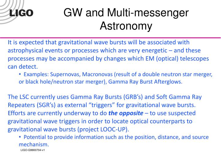 GW and Multi-messenger Astronomy