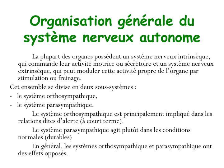 Organisation générale du système nerveux autonome