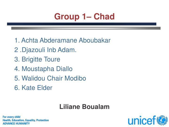 Group 1– Chad
