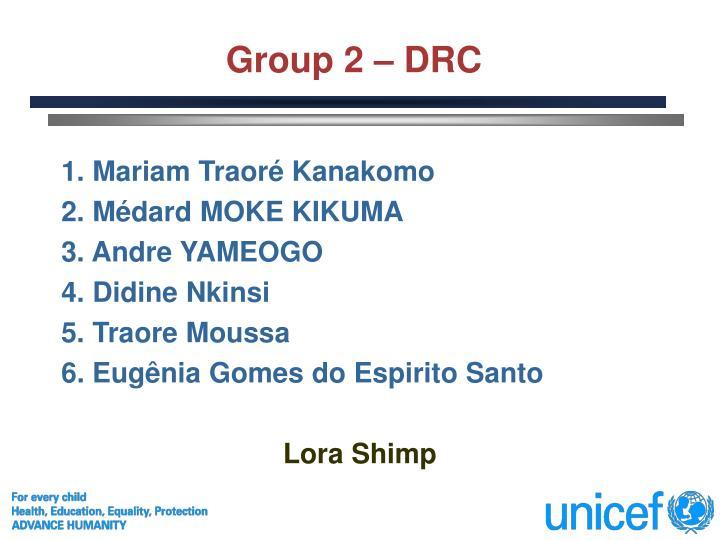 Group 2 – DRC
