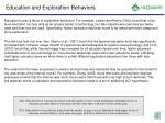 education and exploration behaviors