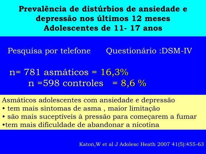 Prevalência de distúrbios de ansiedade e depressão nos últimos 12 meses