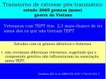 transtorno de estresse p s traum tico estudo 3065 gemeos masc guerra do vietnan