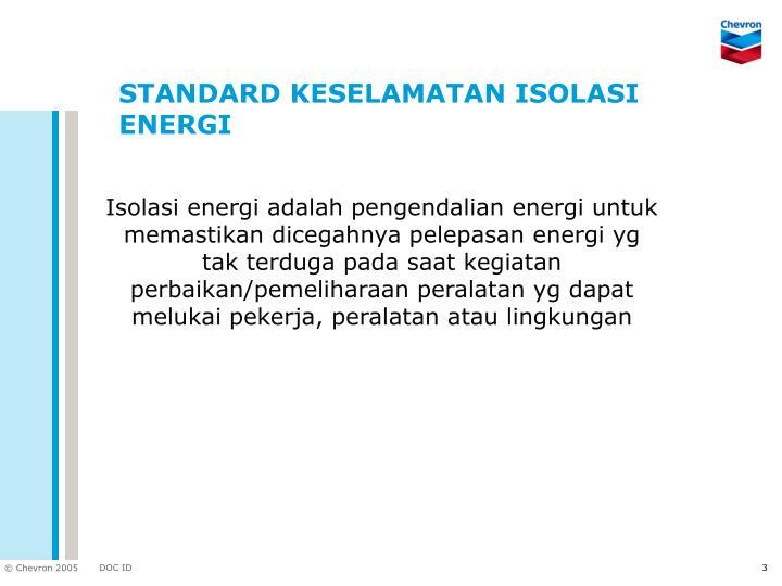 STANDARD KESELAMATAN ISOLASI ENERGI