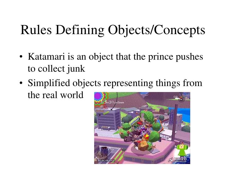 Rules Defining Objects/Concepts