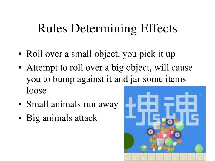 Rules Determining Effects