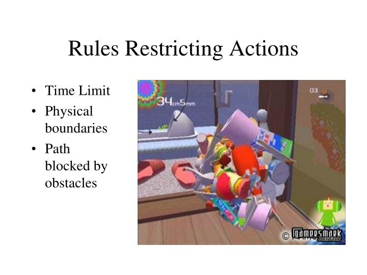 Rules Restricting Actions
