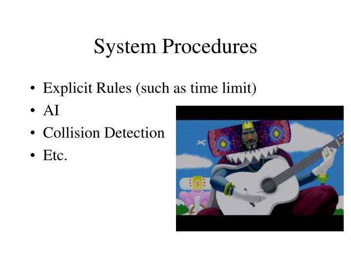 System Procedures