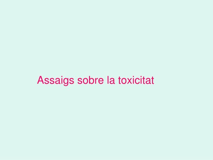 Assaigs sobre la toxicitat