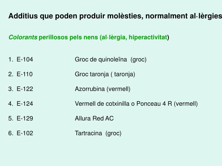 Additius que poden produir molèsties, normalment al·lèrgies