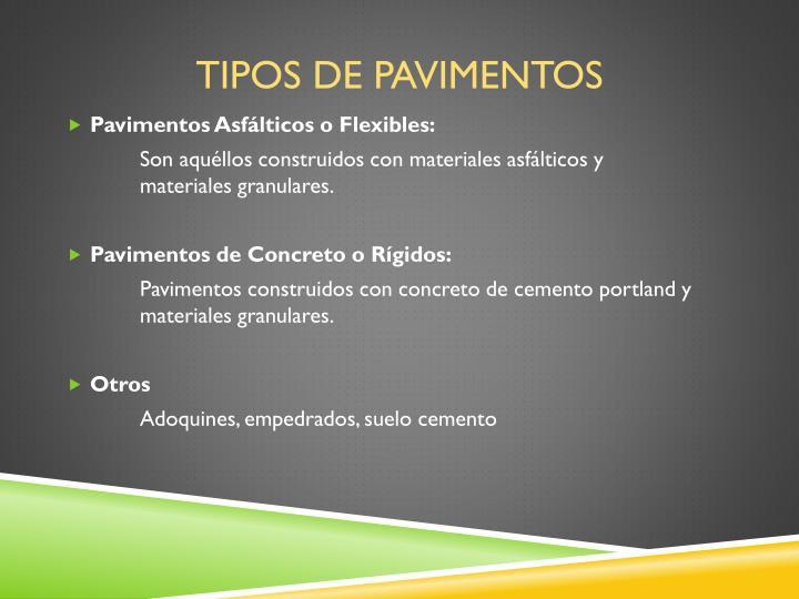 Ppt pavimentos flexibles y r gidos powerpoint - Tipos de pavimentos ...