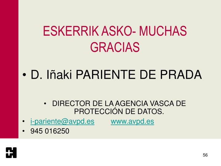 ESKERRIK ASKO- MUCHAS GRACIAS