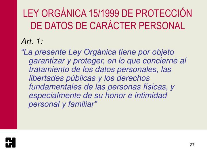 LEY ORGÁNICA 15/1999 DE PROTECCIÓN DE DATOS DE CARÁCTER PERSONAL