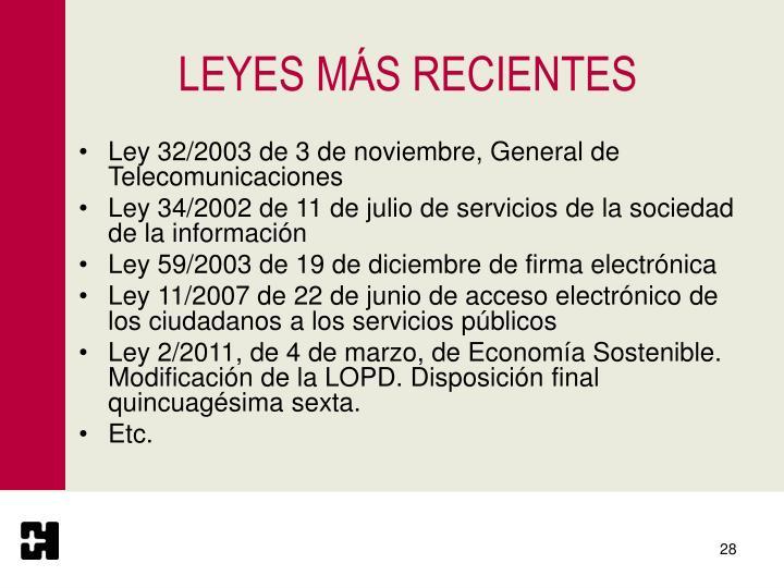 LEYES MÁS RECIENTES