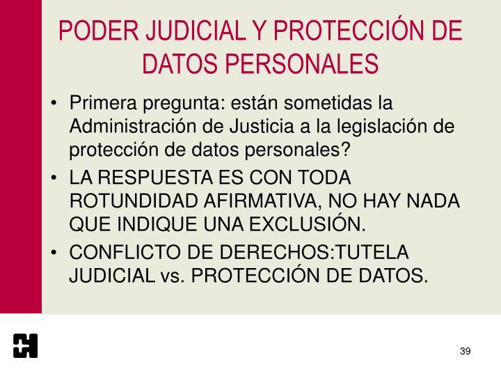 PODER JUDICIAL Y PROTECCIÓN DE DATOS PERSONALES
