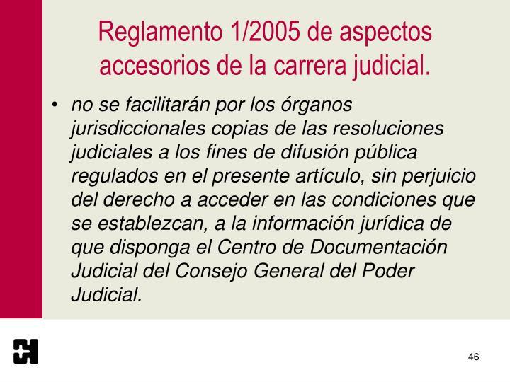Reglamento 1/2005 de aspectos accesorios de la carrera judicial.