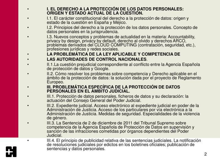 I. EL DERECHO A LA PROTECCIÓN DE LOS DATOS PERSONALES: ORIGEN Y ESTADO ACTUAL DE LA CUESTIÓN.