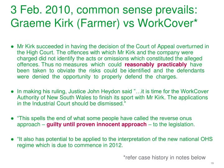 3 Feb. 2010, common sense prevails: