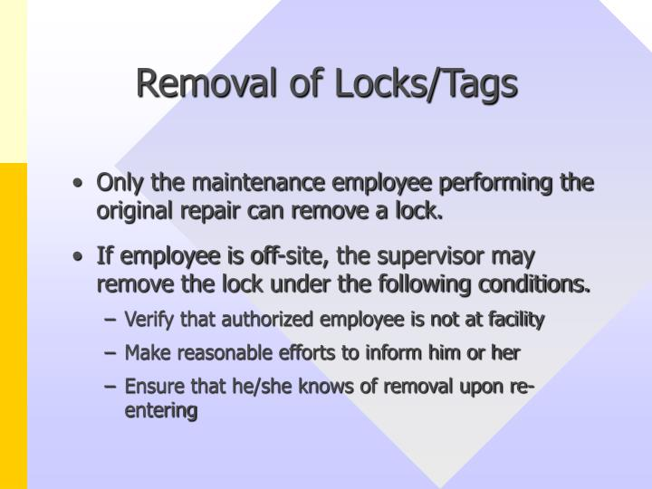 Removal of Locks/Tags
