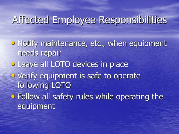 Affected Employee Responsibilities