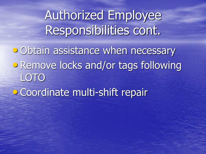 Authorized Employee Responsibilities cont.
