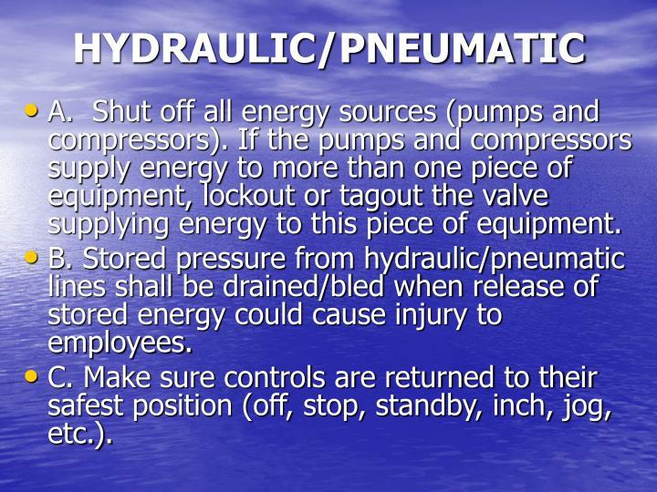 HYDRAULIC/PNEUMATIC