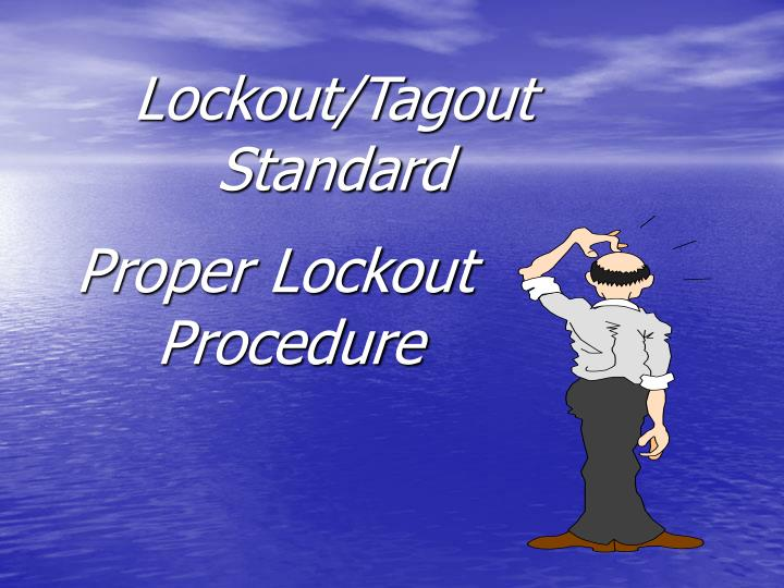 Lockout tagout standard