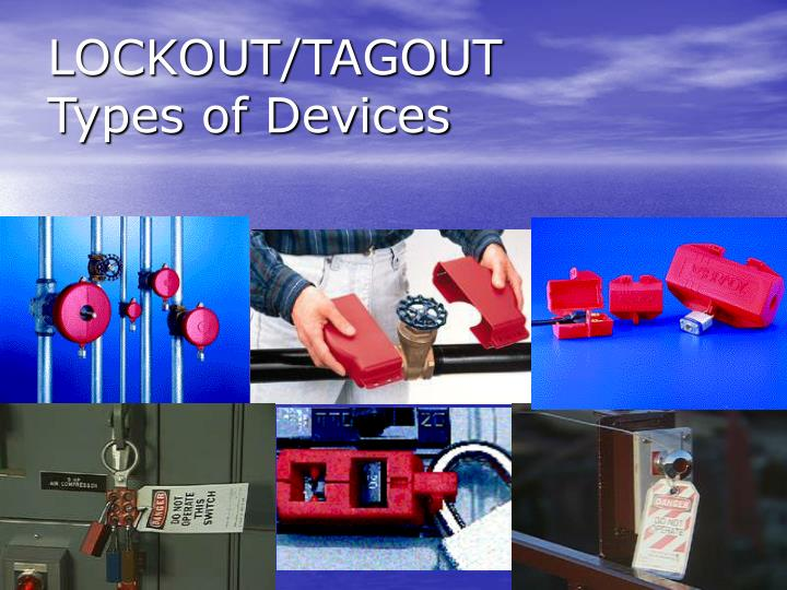 LOCKOUT/TAGOUT