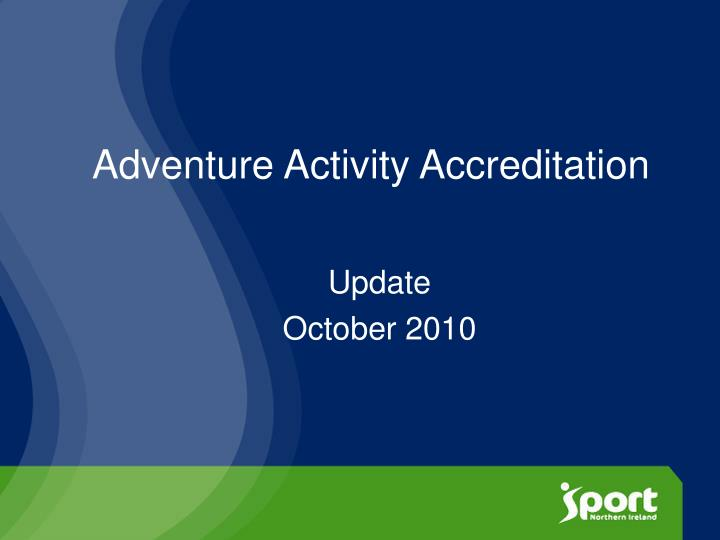 Adventure activity accreditation