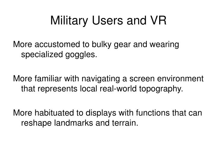 Military users and vr