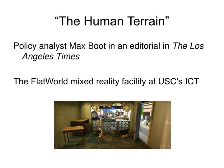 """The Human Terrain"""