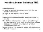 hur f rst r man indirekta th1