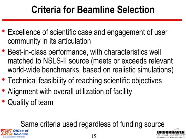 Criteria for Beamline Selection