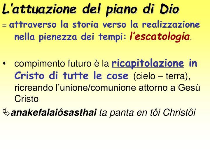 L'attuazione del piano di Dio