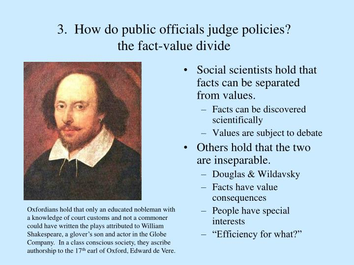 3.  How do public officials judge policies?