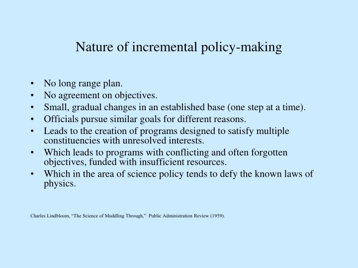 Nature of incremental policy-making