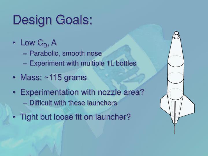 Design Goals: