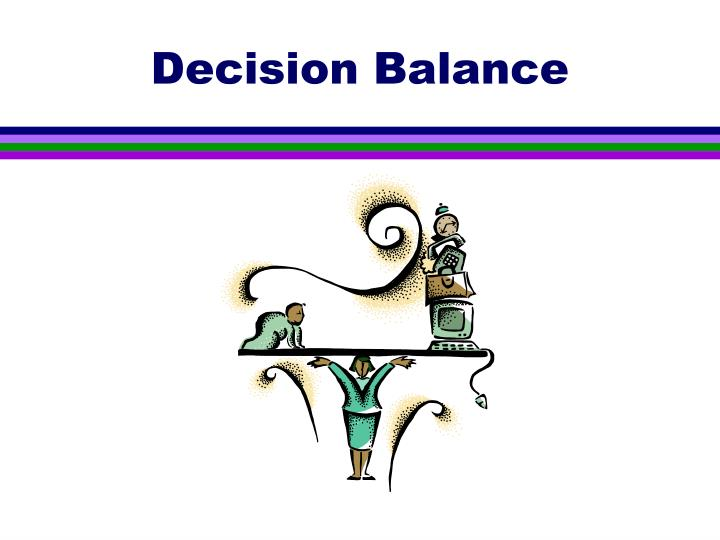 Decision Balance