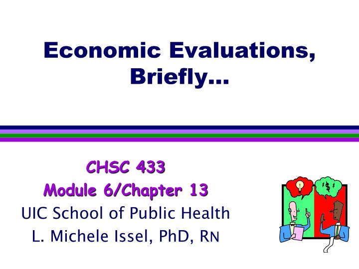 Economic evaluations briefly