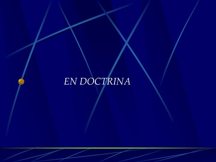 EN DOCTRINA