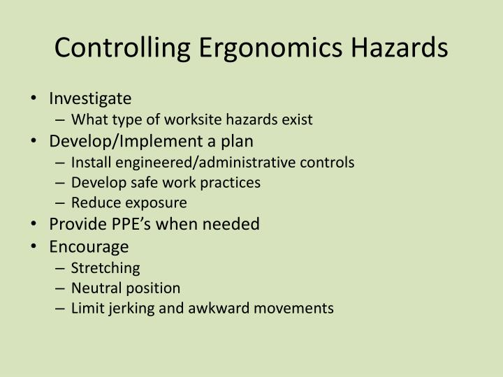 Controlling Ergonomics Hazards