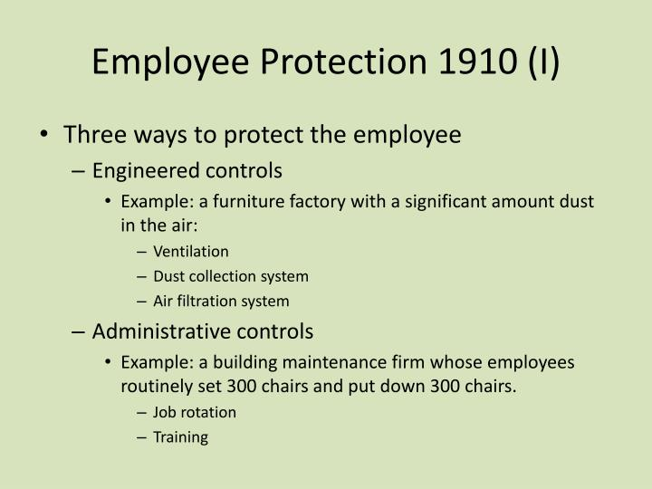 Employee Protection 1910 (I)