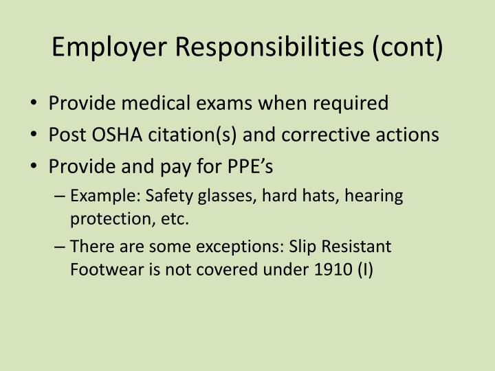 Employer Responsibilities (cont)