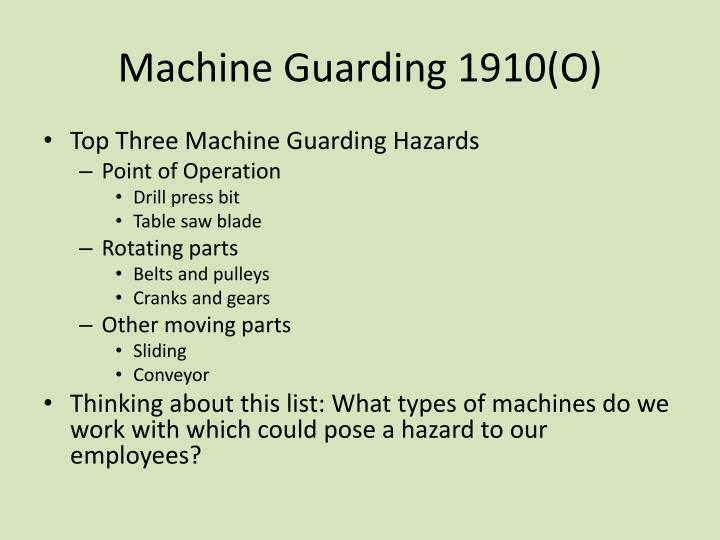 Machine Guarding 1910(O)