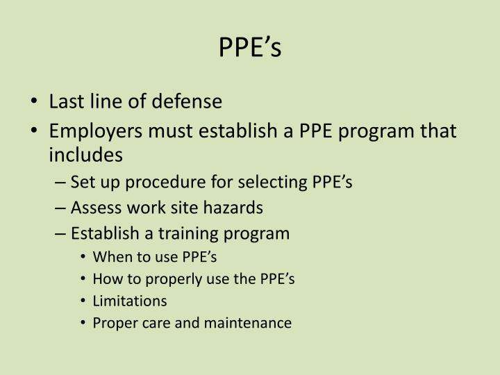 PPE's