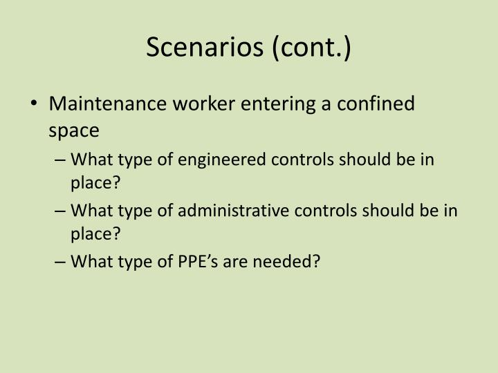 Scenarios (cont.)